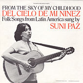 From the Sky of My Childhood by Suni Paz