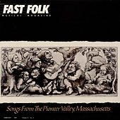 Play & Download Fast Folk Musical Magazine (Vol. 4, No. 2) Songs from the Pioneer Valley by Various Artists | Napster