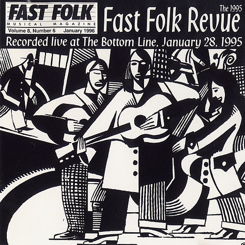 Play & Download Fast Folk Musical Magazine (Vol. 8, No. 6) 1995 Fast Folk Revue-Live at the Bottom Line by Various Artists | Napster