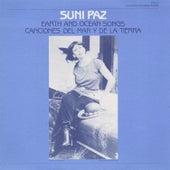 Earth and Ocean Songs: Canciones del Mar y de la Tierra by Suni Paz