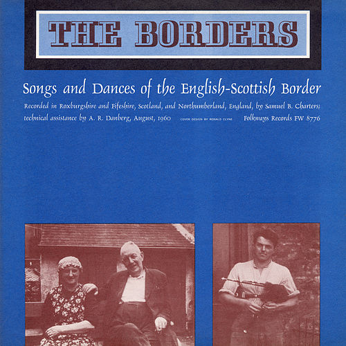 Play & Download Borders: Songs and Dances of the Scottish-English Border by Various Artists | Napster