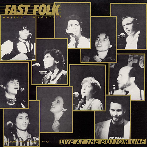 Play & Download Fast Folk Musical Magazine (Vol. 3, No. 7) Live at the Bottom Line by Various Artists | Napster
