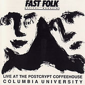 Fast Folk Musical Magazine (Vol. 5, No. 9) Live at the Postcrypt - Columbia University by Various Artists