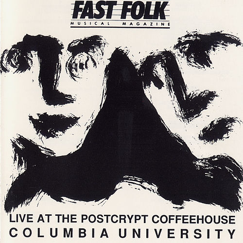 Play & Download Fast Folk Musical Magazine (Vol. 5, No. 9) Live at the Postcrypt - Columbia University by Various Artists | Napster