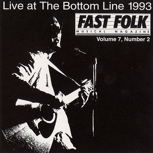Fast Folk Musical Magazine (Vol. 7, No. 2) Live at the Bottom Line 1993 by Various Artists
