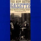 Play & Download New Briton Gazette, Vol. 1 by Ewan MacColl | Napster