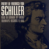 Play & Download Poetry of Friedrich von Schiller: Read in German by Kinski by Kinski | Napster