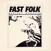 Play & Download Fast Folk Musical Magazine (Vol. 1, No. 3) by Various Artists | Napster