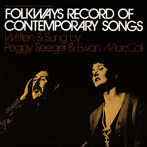 Play & Download Folkways Record of Contemporary Songs by Ewan MacColl | Napster
