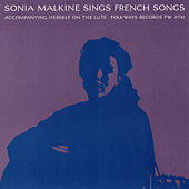 Play & Download Sonia Malkine Sings French Folk Songs by Sonia Malkine | Napster