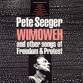 Play & Download Wimoweh and Other Songs of Freedom and Protest by Various Artists | Napster
