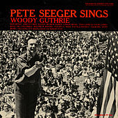 Pete Seeger Sings Woody Guthrie by Pete Seeger