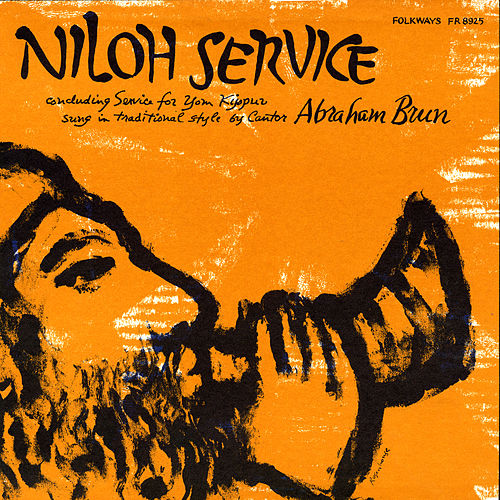 Play & Download Niloh Service: Concluding Service for Yom Kippur by Abraham Brun | Napster