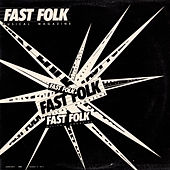 Play & Download Fast Folk Musical Magazine (Vol. 3, No. 1) by Various Artists | Napster