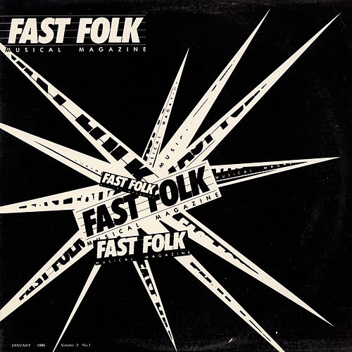 Fast Folk Musical Magazine (Vol. 3, No. 1) by Various Artists