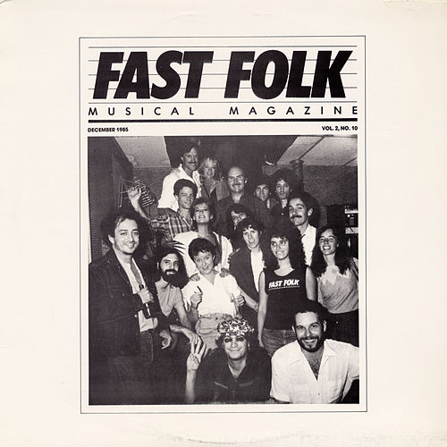 Fast Folk Musical Magazine (Vol. 2, No. 10) by Various Artists