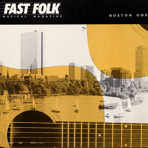 Fast Folk Musical Magazine (Vol. 3, No. 4) Boston One by Various Artists