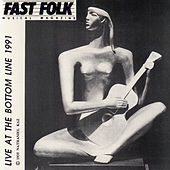Fast Folk Musical Magazine (Vol. 5, No. 10) Live at the Bottom Line 1991 by Various Artists