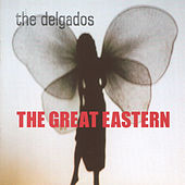 The Great Eastern by The Delgados