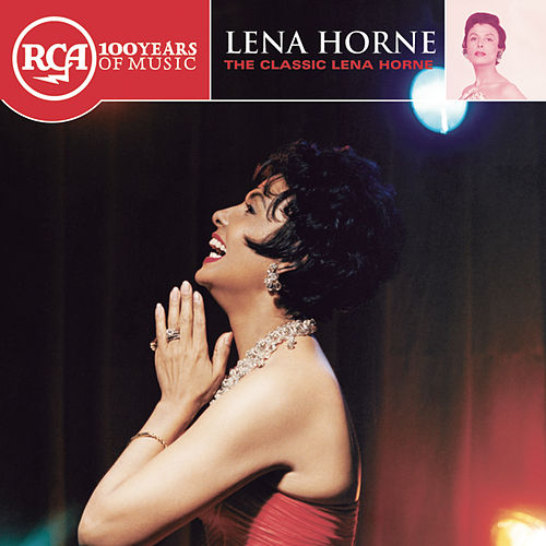Play & Download The Classic Lena Horne by Lena Horne | Napster