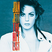 Play & Download The Hit List by Joan Jett & The Blackhearts | Napster