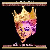 Play & Download Gold Blooded by Money (Hip-Hop) | Napster