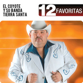 Play & Download 12 Favoritas by El Coyote Y Su Banda | Napster