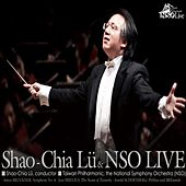 Play & Download Shao-Chia Lü & NSO Live by NSO Taiwan Philharmonic | Napster