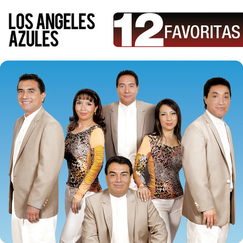 Play & Download 12 Favoritas by Los Angeles Azules | Napster