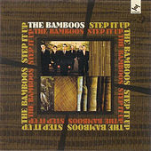 Step It Up by Bamboos