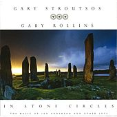 Play & Download In Stone Circles by Gary Stroutsos | Napster