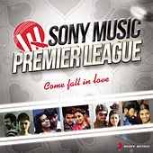 Play & Download Sony Music Premier League: Come Fall in Love by Various Artists | Napster