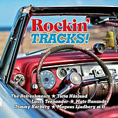 Rockin' Tracks! by Various Artists
