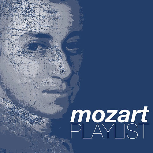 Play & Download Mozart Playlist by Various Artists | Napster