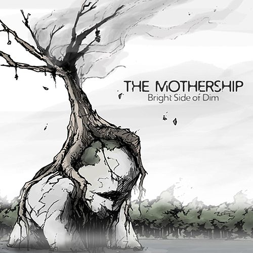 Play & Download Bright Side of Dim by Mothership | Napster