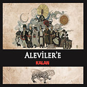 Aleviler'e Kalan by Various Artists
