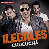 Play & Download Chucuchá by Ilegales | Napster