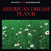 Play & Download American Dream Plan B by Tom Petty | Napster