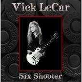 Six Shooter by Vick LeCar