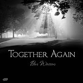 Play & Download Together Again by Ben Wasson | Napster