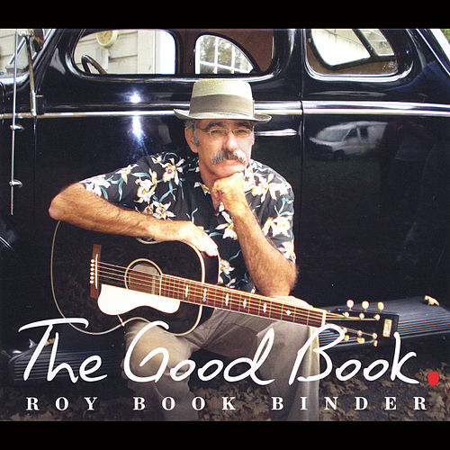 The Good Book by Roy Bookbinder