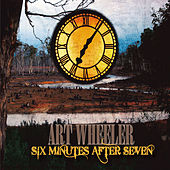Play & Download Six Minutes After Seven by Art Wheeler | Napster