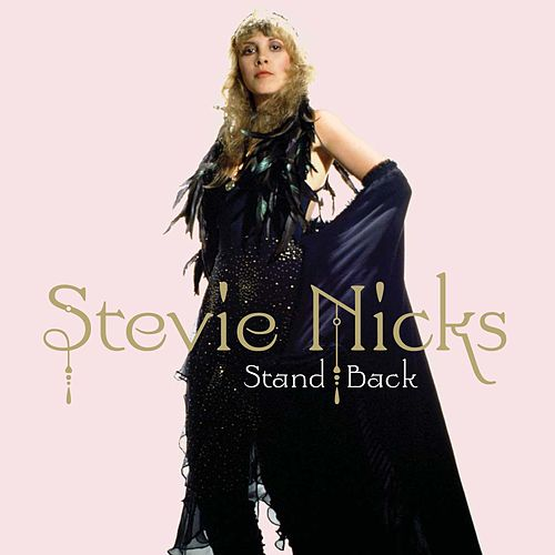 Stand Back by Stevie Nicks