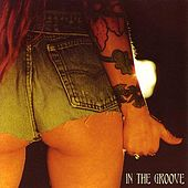 Play & Download In The Groove by Various Artists | Napster