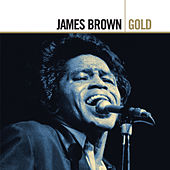 Play & Download Gold by James Brown | Napster