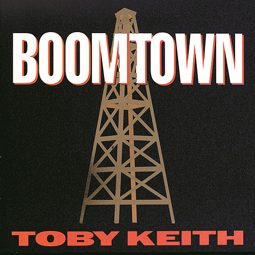 Play & Download Boomtown by Toby Keith | Napster