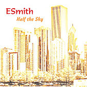 Half the Sky by E. Smith