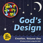 Play & Download God's Design by Bible StorySongs | Napster