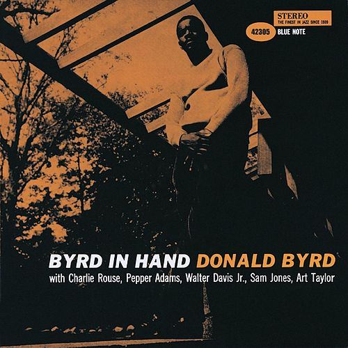 Play & Download Byrd In Hand by Donald Byrd | Napster