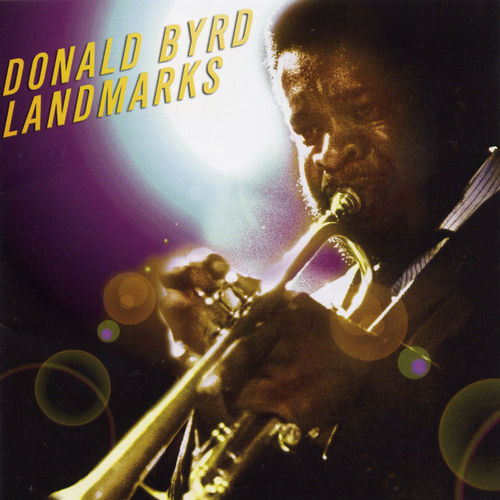 Play & Download Landmarks by Donald Byrd | Napster